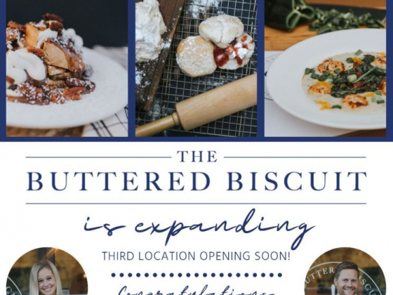 The Buttered Biscuit is Opening a Third Location!
